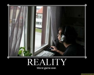Reality: Worst Game Ever