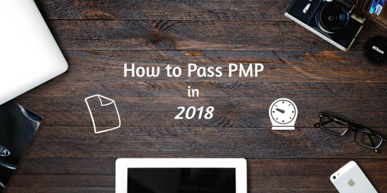 How to Pass PMP in 2018